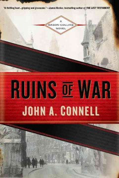 Connell, John A., Ruins of War