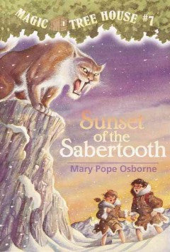 Osborne, Mary Pope, Sunset of the Sabertooth, Magic Tree House 7