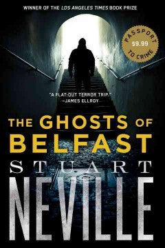 Neville, Stuart, The Ghosts of Belfast