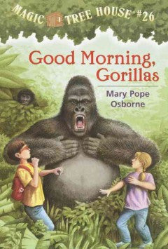 Osborne, Mary Pope, #26 Good Morning, Gorillas