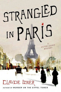 Izner, Claude, Strangled in Paris #6