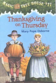 Osborne, Mary Pope, #27 Thanksgiving on Thursday