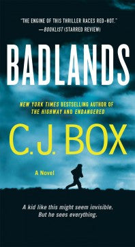 Box, C. J., Badlands