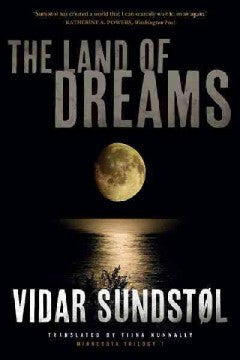 Sundstol, Vidar, The Land of Dreams, Bk 1