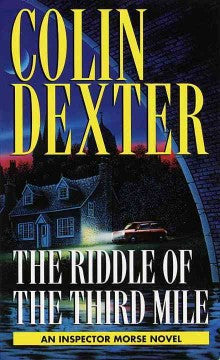 Dexter, Colin, The Riddle of the Third Mile