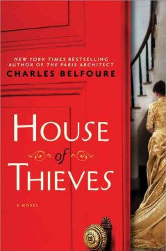 Belfoure, Charles, House of Thieves