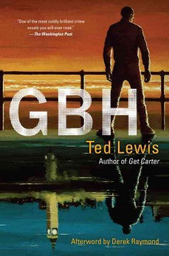 Lewis, Ted, GBH