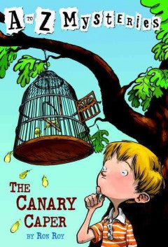 Roy, Ron, A to Z Mysteries, The Canary Caper