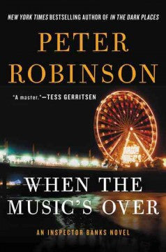 Robinson, Peter, When the Music's Over: An Insp. Banks Novel  US edition