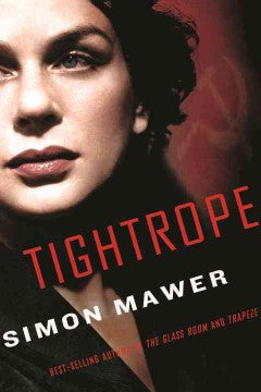 Mawer, Simon, Tightrope