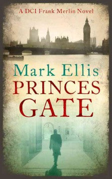 Ellis, Mark, Princes Gate