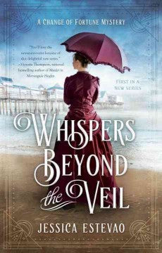 Estevao,Jessica, Whispers Beyond the Veil