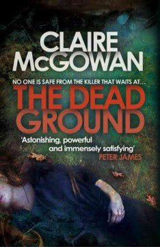 McGowan, Claire, The Dead Ground