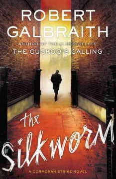 Galbraith, Robert, The Silkworm