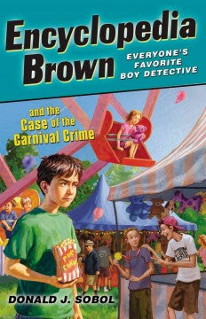 Sobol, Donald J., Encyclopedia Brown, Case of the Carnival Crime
