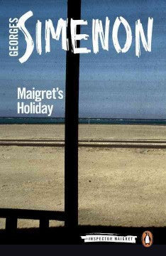 Simenon, Georges, Maigret's Holiday