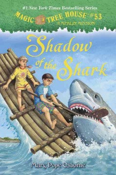 Osborne, Mary Pope, Magic Treehouse #53, Shadow of the Shark