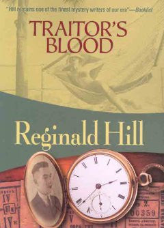 Hill, Reginald, Traitor's Blood