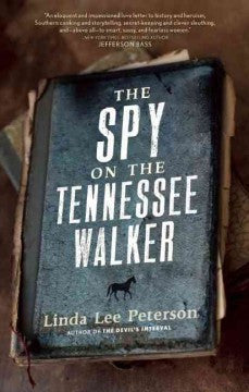 Linda Lee Peterson - The Spy on the Tennessee Walker