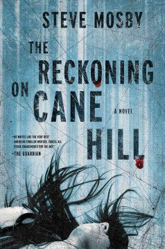 Mosby, Steve, The Reckoning on Cane Hill
