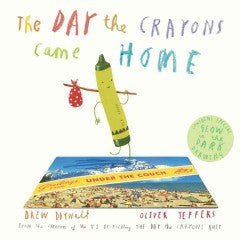 Daywalt, Drew, & Jeffers, Oliver, The Day the Crayons Came Home