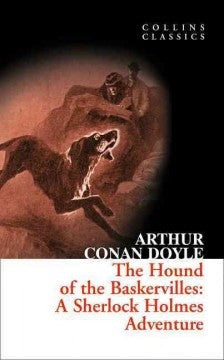 Doyle, Arthur Conan, The Hound of the Baskervilles: A Sherlock Holmes Adventure