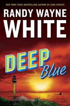White, Randy Wayne, Deep Blue