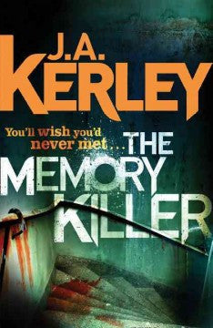 Kerley, J. A., The Memory Killer