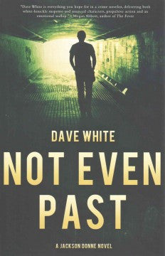 White, Dave, Not Even Past