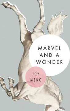 Meno, Joe, Marvel and a Wonder