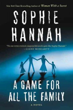 Hannah, Sophie, A Game for All the Family