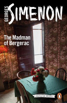 Simenon, Georges, The Madman of Bergerac