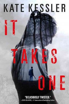 Kessler, Kate, It Takes One
