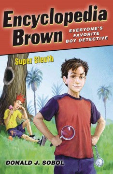 Sobol, Donald J., Encyclopedia Brown, Super Sleuth