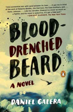 Galera, Daniel, Blood-Drenched Beard
