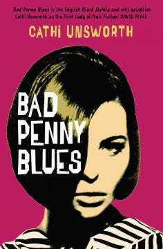 Unsworth, Cathi, Bad Penny Blues