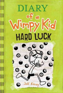 Kinney, Jeff, Diary of a Wimpy Kid; Hard Luck