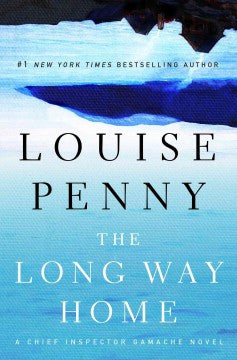 Penny, Louise, The Long Way Home