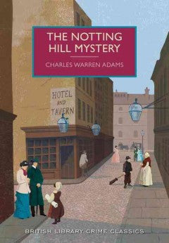 Adams, Charles Warren, The Notting Hill Mystery