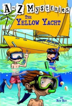 Roy, Ron, A to Z Mysteries, The Yellow Yacht