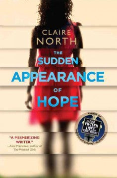North, Claire, The Sudden Appearance of Hope