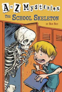 Roy, Ron, A to Z Mysteries, The School Skeleton
