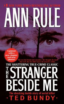 Rule, Ann, The Stranger Beside Me