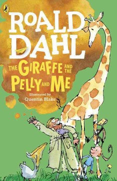 Dahl, Roald, The Giraffe and the Pelly and Me