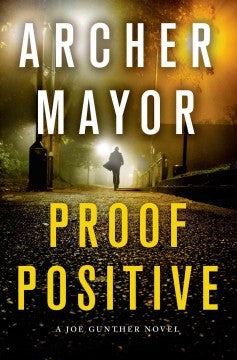 Mayor, Archer, Proof Positive