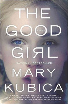 Kubica, Mary, The Good Girl