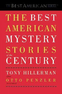 Hillerman, Tony, Penzler, Otto, editors, The Best American Mystery Stories of the Century