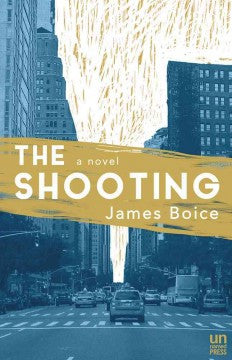 Boice, James, The Shooting