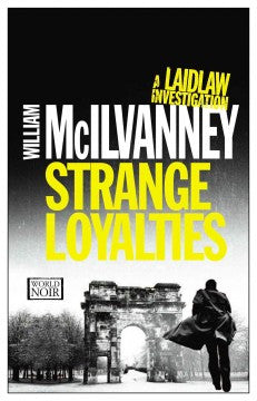 McIlvanney, William, Strange Loyalties, A Laidlaw Investigation