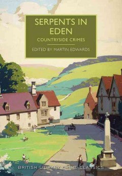 Edwards, Martin, Serpents in Eden: Countryside Crimes